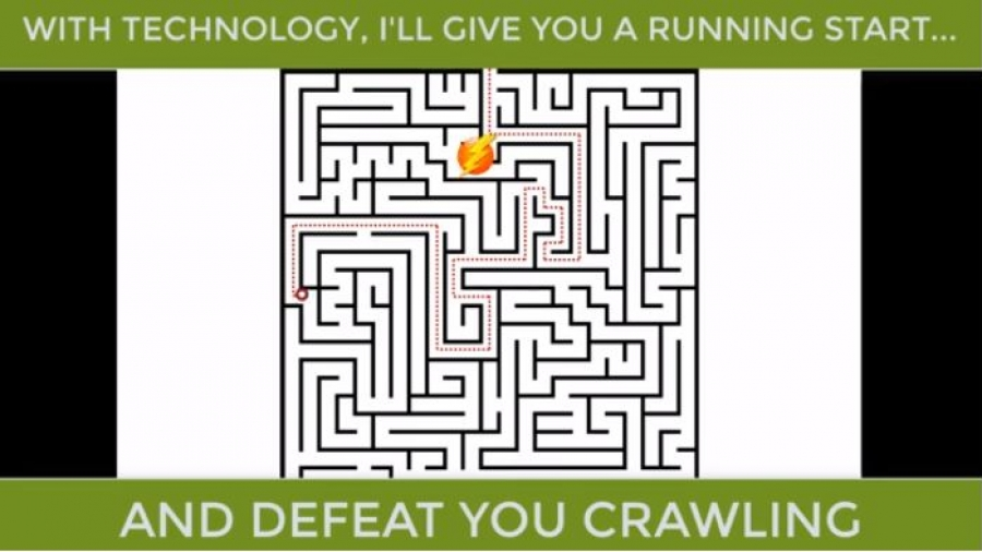 With technology, I will defeat you crawling.